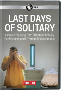 Frontline: Last Days of Solitary