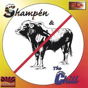 Shampn & the Chill/ No Bull
