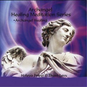 Healing Meditation: Archangel Healing