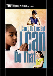 I Can't Do This but I Can Do That: A Film for Families About Learning