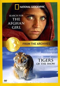Tigers of the Snow and Search for the Afghan Girl