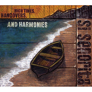 High Times Hangovers & Harmonies