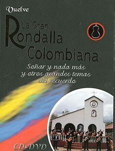 Vuelve la Gran Rondalla Colombiana