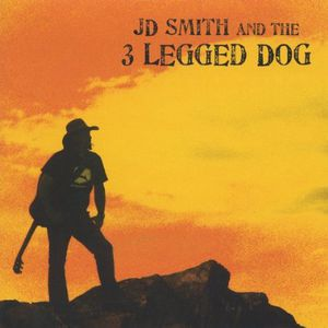J. D. Smith & the 3 Legged Dog