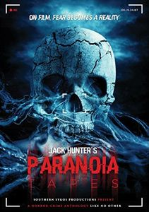 Jack Hunter's Paranoia Tapes