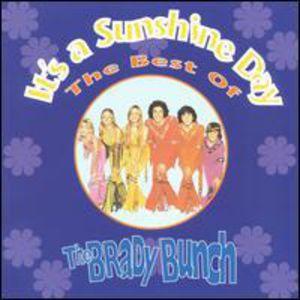 It's a Sunshine Day - Best of the Brady Bunch