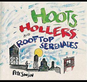 Hoots Hollers & Rooftop Serenades