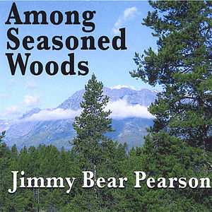 Among Seasoned Woods