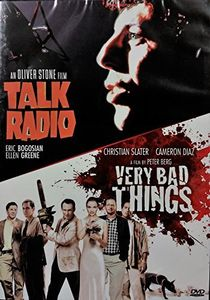 Talk Radio /  Very Bad Things