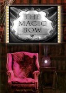 The Magic Bow