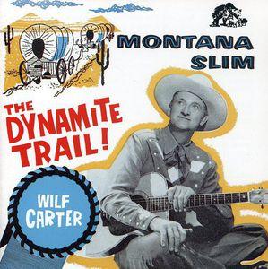 Montana Slim: Dynamite Trail Decca Years 1954-58