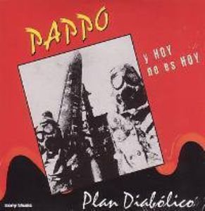 Plan Diabolico and Hoy No Es Hoy [Import]