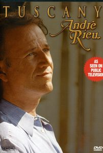 Andre Rieu: Tuscany