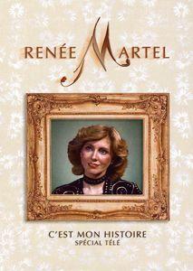Renée Martel: C'Est Mon Histoire: Spécial Télé [Import]