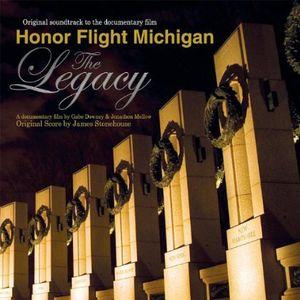 Honor Flight Michigan -The Legacy (Original Soundtrack)