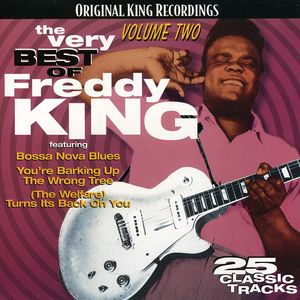 The Very Best Of Freddy King, Vol.2
