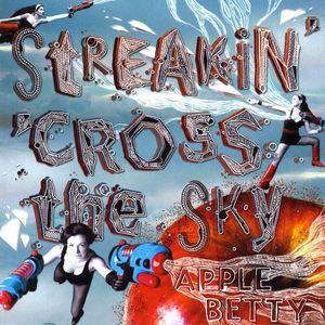 Streakin' 'Cross the Sky