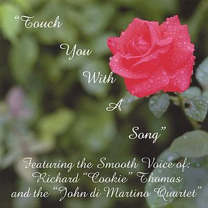 Touch You with a Song