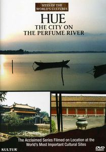 Hue: The City on the Perfume River