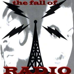 The Fall of Radio