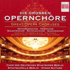 Greatest Opera Choruses /  Various