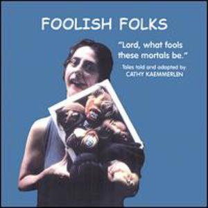 Foolish Folk