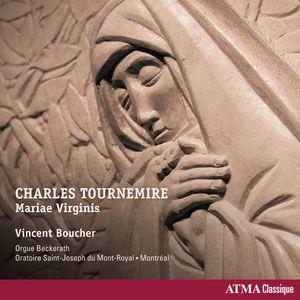 Charles Tournemire: Mariae Virginis
