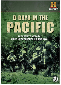 D-Days in the Pacific: The Path to Victory: From Guadalcanal to Okinawa