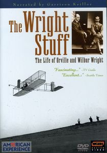 The Wright Stuff: The Wright Brothers and the Invention of the Airplane