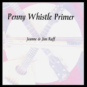 Penny Whistle Primer