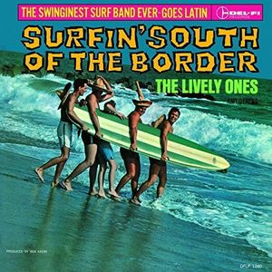 Surfin' South of the Border [Import]