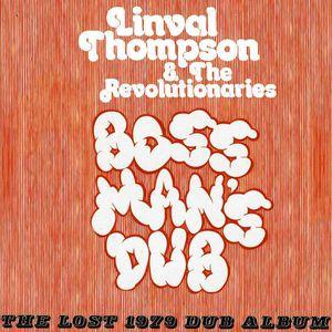 Boss Man's Dub: The Lost 1979 Dub Album [Import]