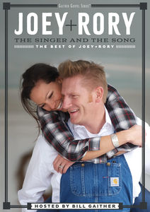 The Singer And The Song: The Best Of Joey + Rory