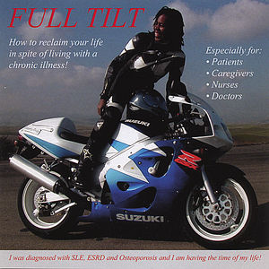 Full Tilt: How to Reclaim Your Life in Spite of Li