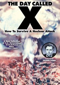 The Day Called X: How to Survive a Nuclear Attack