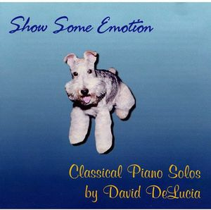 Show Some Emotion: Classical Piano Solos By David