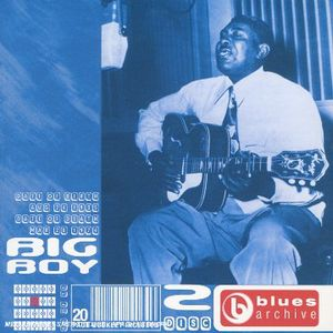 Story of the Blues: Big Boy Arthur Crudup [Import]