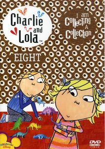 Charlie and Lola: Volume 8: I Am Collecting a Collection