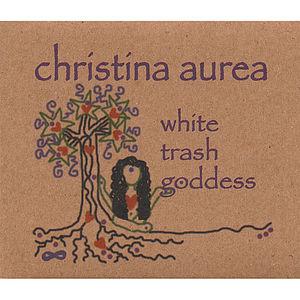 White Trash Goddess