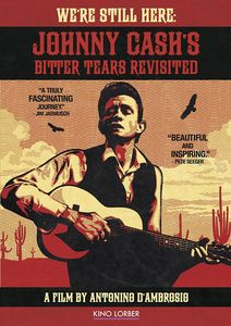 We're Still Here: Johnny Cash's Bitter Tears Revisited