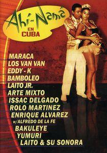 Ahi Nama in Cuba
