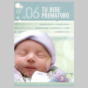 Vol. 6-Bebes-Tu Bebe Prematuro [Import]