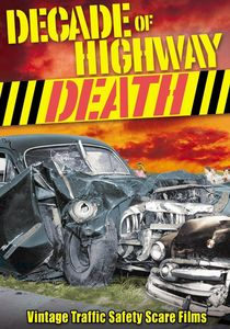 Decade Of Highway Death
