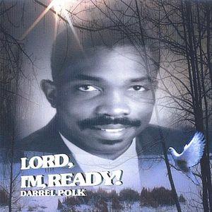 Lord, I'm Ready!