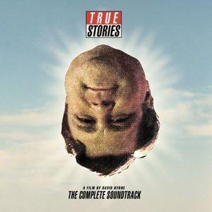 True Stories (Complete Soundtrack)