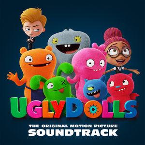 Ugly Dolls (Original Motion Picture Soundtrack)