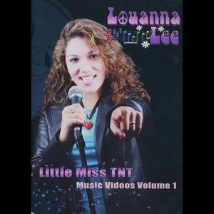 Louanna Lee 'Little Miss TNT Music Videos 1
