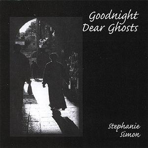 Goodnight Dear Ghosts