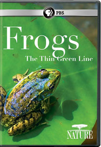 Nature: Frogs: The Thin Green Line (2016)