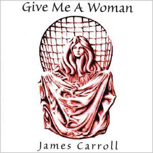 Give Me a Woman